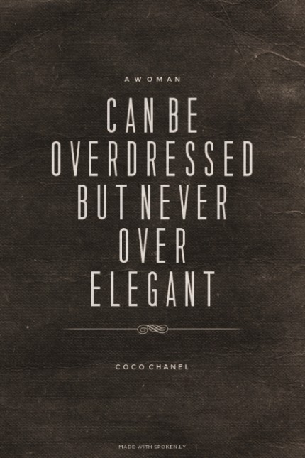 coco chanel citat overdressed
