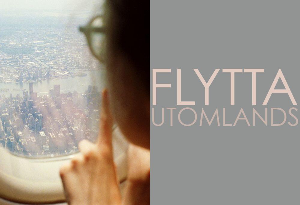 DISKUSSION: FLYTTA UTOMLANDS