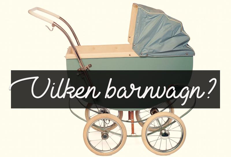 Det här med barnvagn är en STOR djungel och jag har gått vilse! Till alla  er som har ska få barn eller har erfarenhet cd2979add911b